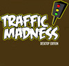 Traffic Madness - Desktop Edition