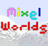 Mixel Worlds
